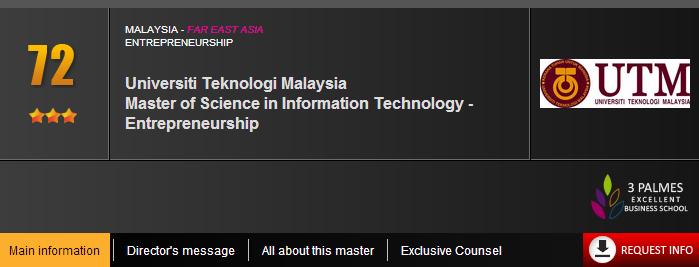 Universiti Teknologi Malaysia  Master of Science in Information Technology - Entrepreneurship