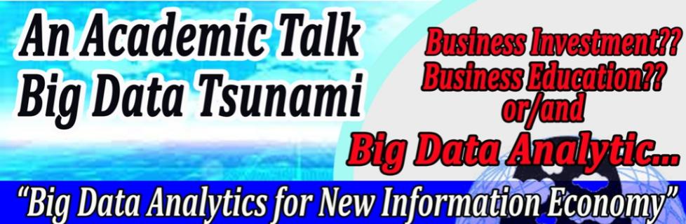 An Academic Talk Big Data Tsunami