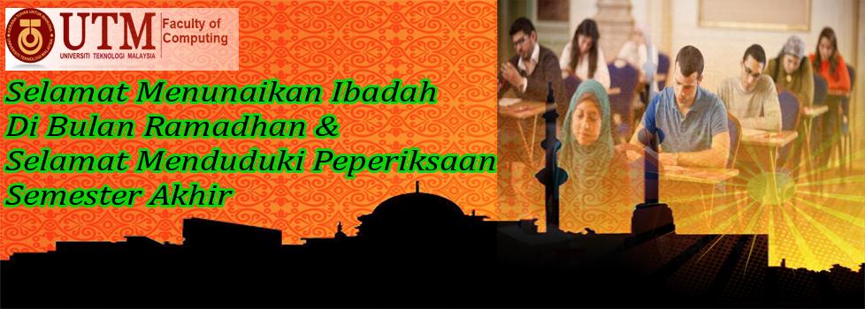 Selamat Menunaikan Ibadah Di Bulan Ramadhan & Selamat Menduduki Peperiksaan Semester Akhir